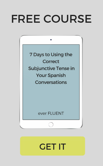 7 days to Spanish subjunctive